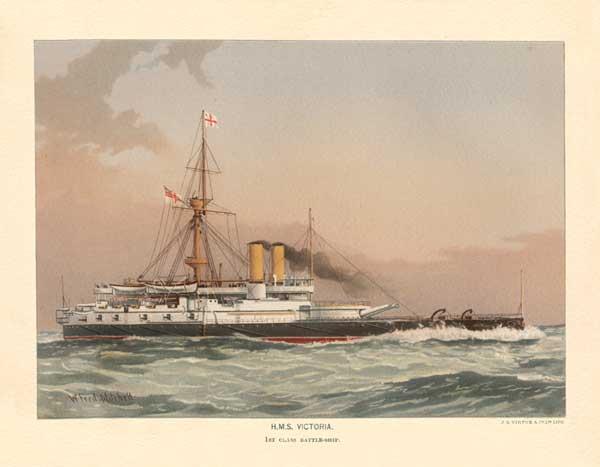 HMS Victoria 1st class Battleship - MITCHELL, W.F.